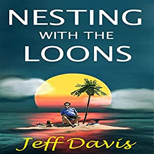 Nesting with the Loons Audiobook