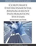 Corporate Environmental Management Information Systems, Frank Teuteberg and Jorge Marx Gomez, 1615209816