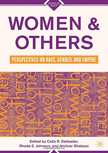 B.e.s.t Women and Others: Perspectives on Race, Gender, and Empire (Signs of Race)<br />R.A.R