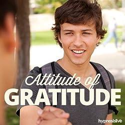 Attitude of Gratitude Hypnosis