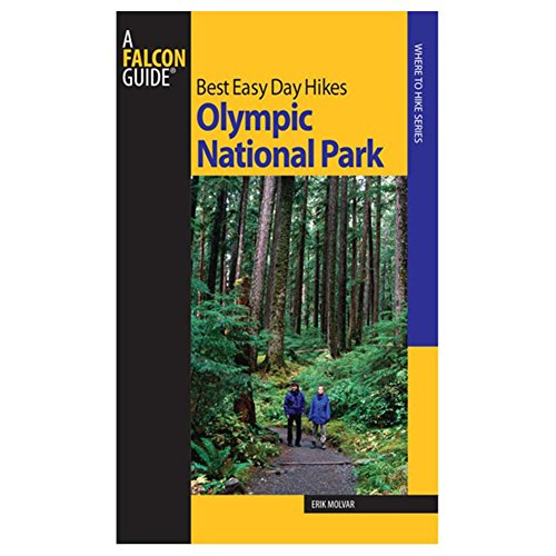 Best Easy Day Hikes Olympic National Park, 2nd (Best Easy Day Hikes Series)