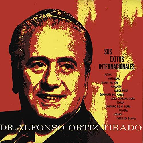 ... Dr. Alfonso Ortiz Tirado Sus E..
