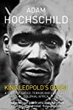 Front cover for the book King Leopold's Ghost: A Story of Greed, Terror, and Heroism in Colonial Africa by Adam Hochschild