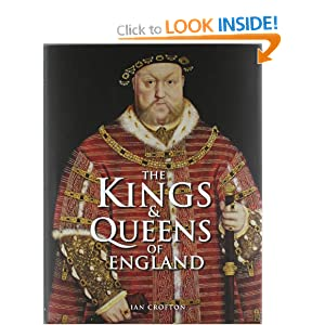 The Kings and Queens of England Ian Crofton
