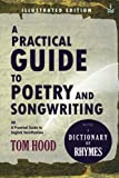 A Practical Guide to Poetry & Songwriting: (Illustrated)