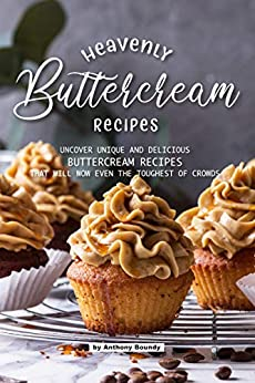 Heavenly Buttercream Recipes Delicious Toughest ebook product image
