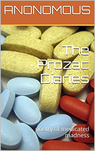 the-prozac-diaries-poetry-of-medicated-madness