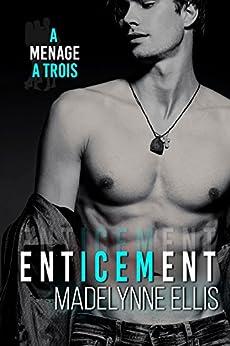 Enticement by [Ellis, Madelynne]