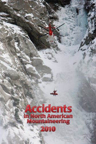Read Online Accidents in North American Mountaineering 2010 ebook