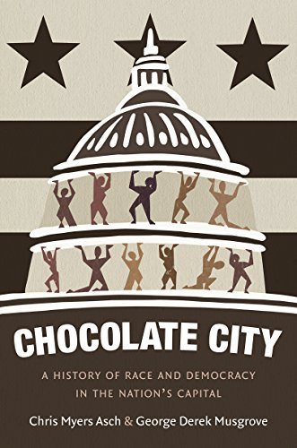 Chocolate City: A History of Race and Democracy in the Nation's - City Myer