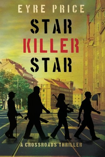 Download Star Killer Star (A Crossroads Thriller) pdf epub