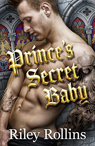 Prince's Secret Baby by [Rollins, Riley]