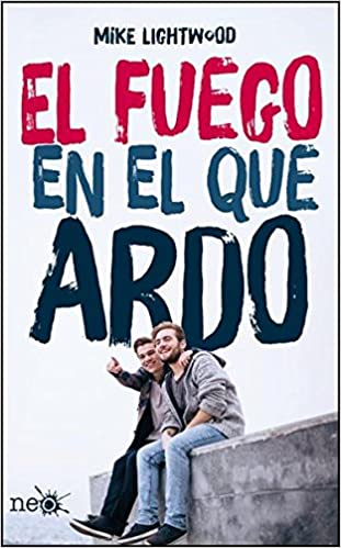 Amazon.com: El fuego en el que ardo (9788416620197): Mike Lightwood, Miguel Trujillo: Books