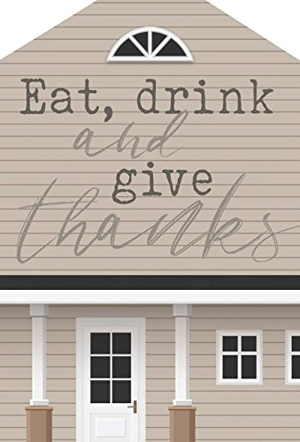 P. Graham Dunn Eat, Drink and Give Thanks House Shaped 5.5 x 8 Inch Pine Wood Block Tabletop Sign (Blocks Thanks Give)