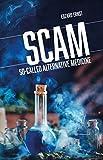 img - for SCAM: So-Called Alternative Medicine (Societas) book / textbook / text book