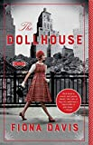 The Dollhouse: A Novel by  Fiona Davis in stock, buy online here