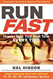 img - for Run Fast: How to Beat Your Best Time Every Time book / textbook / text book