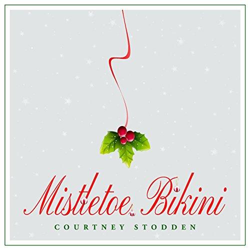 Mistletoe Bikini  Explicit