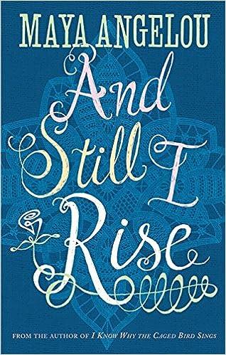 Still i rise by maya angelou essay