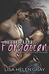 Better left forgotten: 1 (Forgotten Series)