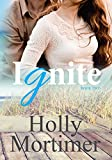 Ignite (The Sisters Series Book 2)