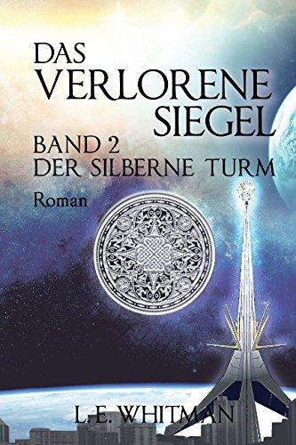 Das Verlorene Siegel (Der Silberne Turm)