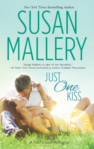 Just One Kiss (Fool's Gold, Book 11)