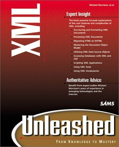 XML Unleashed by Morrison, Michael, Brownell, David, Boumphrey, Frank (1999) Paperback