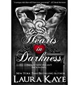 [(Hearts in Darkness)] [Author: Laura Kaye] published on (May, 2013)