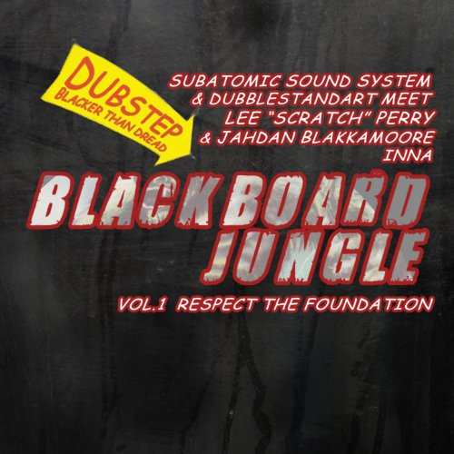 (Blackboard Jungle Vol. 1: Respect The Foundation [Explicit])