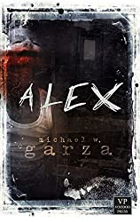 Alex: Zombie-Thriller (German Edition)