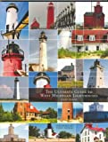 The Ultimate Guide to West Michigan Lighthouses