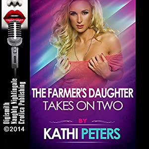 The Farmer's Daughter Takes on Two Audiobook