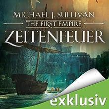 Zeitenfeuer (The First Empire 2) Hörbuch von Michael J. Sullivan Gesprochen von: Oliver Siebeck
