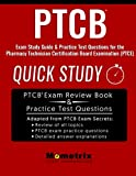 img - for PTCB Exam Study Guide: Quick Study & Practice Test Questions for the Pharmacy Technician Certification Board Examination (PTCE) book / textbook / text book