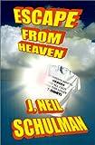 Escape From Heaven