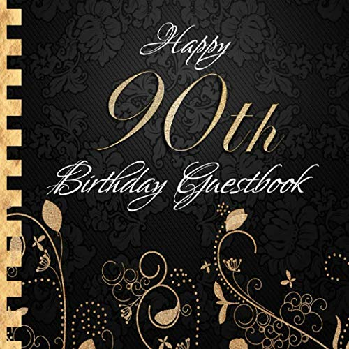 Happy 90th Birthday Guestbook: Elegant Black and Gold Binding I For 90 Guests I For written Wishes and the most beautiful Photos I Square Format I Softcover I 90th Birthday Gift Idea]()