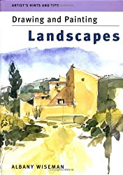 Artist's Hints and Tips: Drawing and Painting Landscapes (Artist's Hints & Tips)