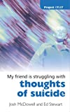 Thoughts of Suicide, Ed Stewart and Josh McDowell, 1845503570