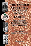 The Untold Story of a Nigerian Royal Family, Joseph Asagba, 0595670709