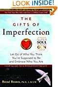 #8: The Gifts of Imperfection: Let Go of Who You Think You're Supposed to Be and Embrace Who You Are