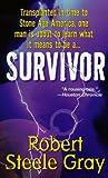 Survivor, Robert Steele Gray, 0312967098