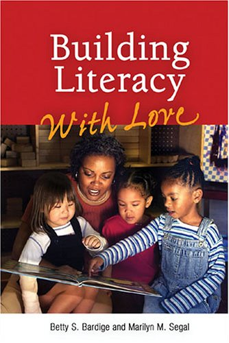 Building Literacy With Love: A Guide for Teachers and Caregivers of Children Birth Through Age 5 by Brand: Zero to Three