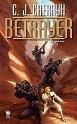 Betrayer: Book Twelve of Foreigner (Foreigner series 12)
