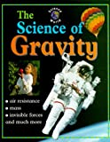 The Science of Gravity, John Stringer, 0739813234