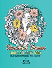 Beautiful Women: Adult Coloring Book (Pink Coloring Books)