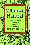 Milltown Natural, Richard Hague, 0933087438