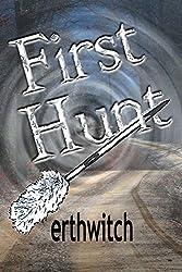First Hunt (Bounty Hunter Book 1)