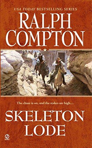 Skeleton Lode (A Ralph Compton Western)