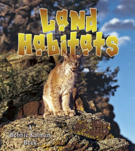 Read Online Land Habitats (Introducing Habitats) pdf epub
